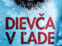 """Zapojte sa do súťaže o 3 knihy """"Dievča v ľade"""" od Roberta Bryndzu!"""