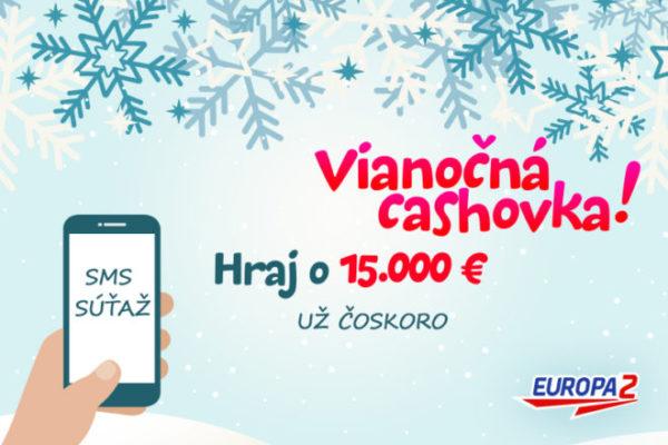 Europa 2 ti dá na Vianoce 15 000 eur!