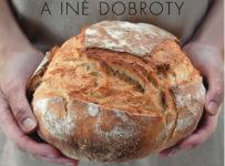 Súťaž o kuchársku knihu Domáci chlieb a iné dobroty