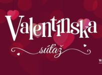 Vyhrajte darček pre vášho Valentína