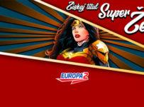 Rádio Europa 2 hľadá SUPER ŽENU