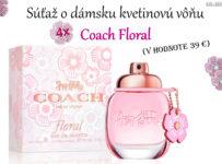 Súťaž o dámsku kvetinovú vôňu Coach Floral v hodnote 39 €