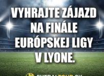 Súťaž o zájazd na finále Európskej ligy vo Francúzsku