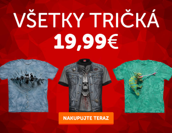 Všetky tričká za 19,90€ !
