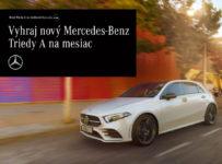 Vyhraj nový Mercedes-Benz Triedy A na mesiac