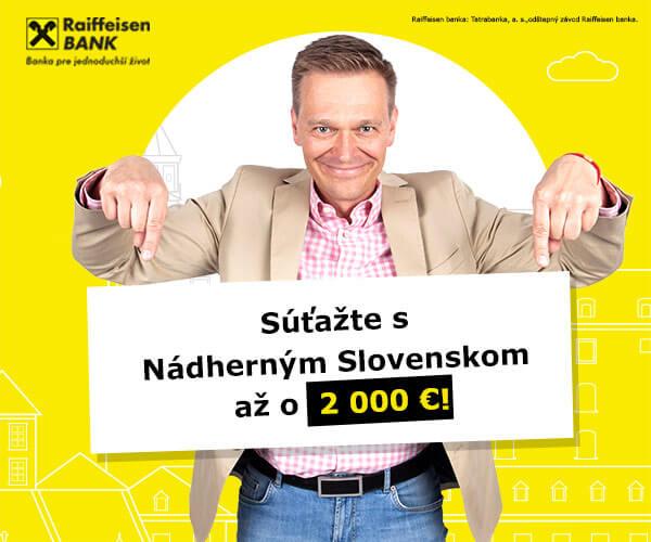 Nádherné Slovensko, vyhrajte až 2 000 € od Reiffeisen banky