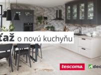 Súťaž o novú kuchyňu a hodnotné ceny od Tescomy a Decodomu