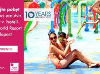 Vyhrajte pobyt na 2 noci s polpenziou v hoteli Aquaworld Resort Budapest