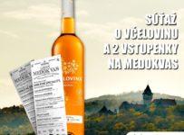 Súťaž o Včelovinu o 2 lístky na letný Medokvas v Smoleniciach