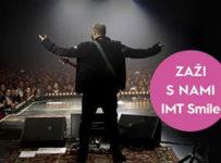 Získaj k nákupu 2 lístky na exkluzívny koncert IMT Smile ako darček