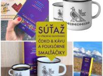 Súťaž o slovenskú kávičku, čoko pochutenie o a smalťáčiky