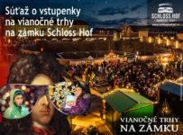 Súťaž o vstupenky na Vianočné trhy na zámku Schloss Hof 2018