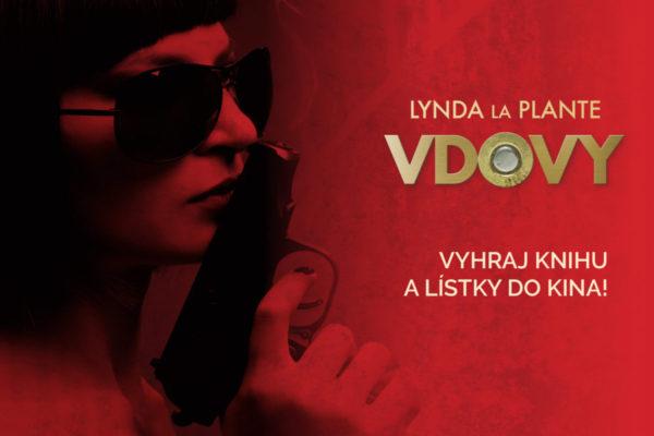 Súťaž s filmom Vdovy a vyhraj knihu a lístky do kina