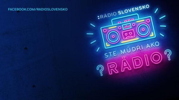 """Súťaž """"Ste múdri ako rádio?"""""""
