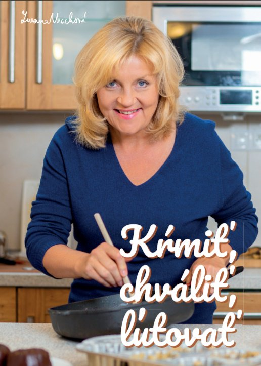 Súťaž o 3x kuchársku knihu s príbehmi Zuzany Machovej