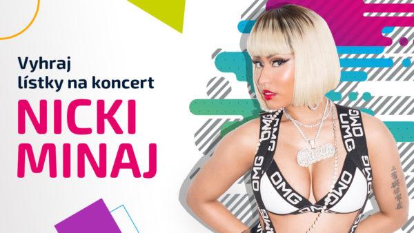 Zapoj sa do súťaže a vyhraj 2 lístky na koncert Nicki Minaj v Bratislave