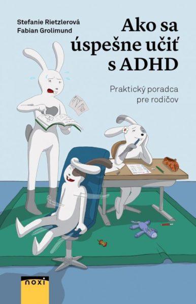 Súťaž o knihu Ako sa úspešne učiť s ADHD
