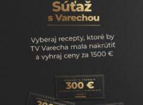 Súťaž s Varechou o 30 cien v hodnote 1500€