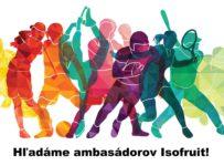 Staň sa ambasádorom Isofruit a získaj produktovú podporu