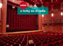 Vyhrajte vstupenky do Radošinského naivného divadla