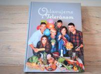 Vyhrajte kuchársku knihu Oslavujeme s Teleránom