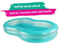 Súťaž o Country Side LED Bazén