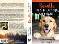 Súťaž o knihu Roselle. Pes, ktorý ma zachránil