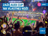 Súťaž o lístky na najlepší letný futbalový turnaj AUDI CUP