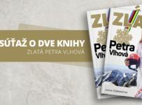 Vyhrajte jednu z dvoch kníh o Petre Vlhovej