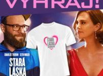 Súťaž s filmom Stará láska nehrdzavie o 3x tričko