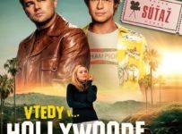 Súťaž s filmom Vtedy v Hollywoode a portálom Kinosála