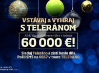 Vstávaj a vyhraj s Teleránom výhry v hodnote 60.000€