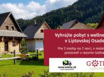 Vyhrajte pobyt pre 2 osoby v rezorte Gothal v Liptovskej Osade