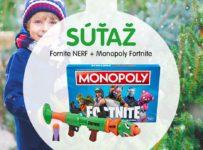 Súťaž o detskú pištoľ Nerf a spoločenskú hru Monopoly Fortnite