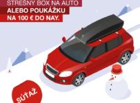 Súťaž o strešný box na auto a poukazy v hodnote 100 € do NAY