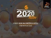 Vyber 2020 najväčších hitov a vyhraj skvelé ceny