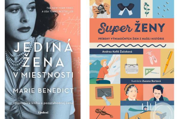 Súťaž o 2 knihy o ženách z vydavateľstva Slovart a Lindendi