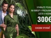 Súťaž o poukazy na nákup v predajniach OZETA v hodnote 300€