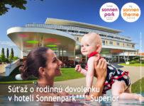 Súťaž o rodinnú dovolenku v hoteli Sonnenpark**** Superior