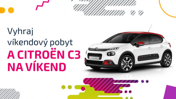 Súťaž o víkendový pobyt a Citroën C3 na víkend