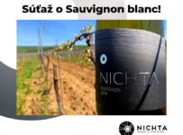 Súťaž o Sauvignon blanc od Víno Nichta