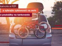 Uzatvorte PZP a vyhrajte cyklonosič na auto a poukazy na tankovanie