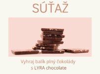 Vyhrajte pre svoje ratolesti balík plný čokolád LYRA