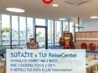 Súťaž o pobyt na 2 noci v hoteli TUI KIDS CLUB Falkensteiner Park Punat v Chorvátsku