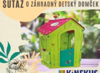 Vyhrajte detský záhradný domček od Kinekus