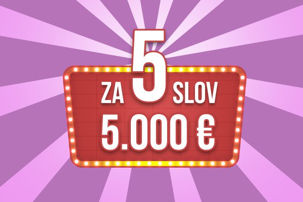 Uhádni 5 slov a vyhraj 5.000 EUR