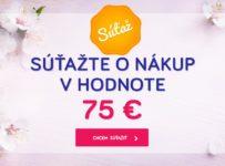 Súťaž o nákup v hodnote 75 €
