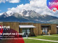 Súťaž o pobyt na dve noci v podtatranskom rezorte Natur Resort