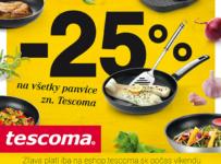 Všetky panvice Tescoma o 1/4 lacnejšie