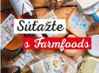 Súťaž o 5x 30 € poukážku na nákup v predajniach FARMFOODS